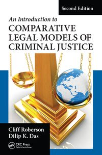 AnIntroductiontoComparativeLegalModelsofCriminalJustice,SecondEdition