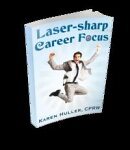 Laser-sharp Career Focus