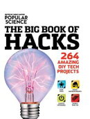 Popular Science: The Big Book of Hacks