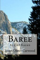 Baree (Illustrated Edition)