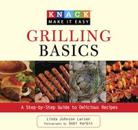 KnackGrillingBasicsAStep-by-StepGuidetoDeliciousRecipes