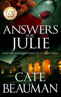 AnswersForJulie(BookNineInTheBodyguardsOfL.A.CountySeries)