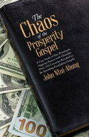 The Chaos of the Prosperity Gospel