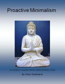 Proactive Minimalism: Succeeding in Corporate America without Breaking a Sweat