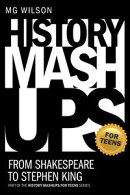 History Mashups for Teens: From Shakespeare to Stephen King