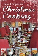 Easy Recipes for Christmas Cooking: A short collection of recipes from Sheila Kiely, Paul Callaghan and Rosa…