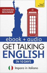 GetTalkingEnglishinTenDaysBeginnerAudioCourseLearninEnglish:EnhancedEdition