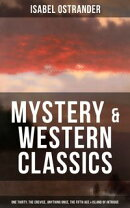 ISABEL OSTRANDER: Mystery & Western Classics: One Thirty, The Crevice, Anything Once, The Fifth Ace & Island…