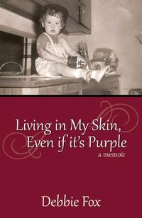 LivingInMySkin,EvenIfIt'sPurple