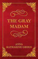 The Gray Madam