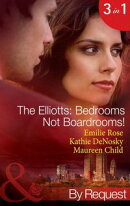 The Elliotts: Bedrooms Not Boardrooms!: Forbidden Merger / The Expectant Executive / Beyond the Boardroom (M…