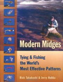 Modern Midges: Tying & Fishing the World's Most Effective Patterns