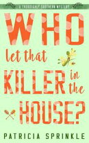 Who Let That Killer in the House?