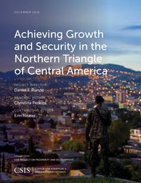 AchievingGrowthandSecurityintheNorthernTriangleofCentralAmerica