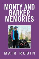 Monty and Barker Memories