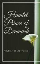 Hamlet, Prince of Denmark (Annotated)