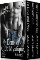 The Doms of Club Mystique, Volume 1