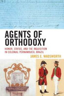 Agents of Orthodoxy