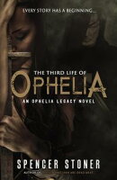 The Third Life of Ophelia