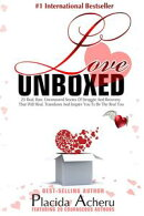 LOVE UNBOXED: Bestselling Anthology for Women By Women