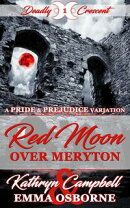 Red Moon Over Meryton