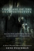 The Case of the Dead Detective