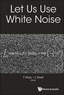Let Us Use White Noise