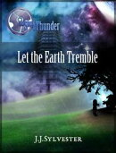 Let the Earth Tremble (The Sons of Thunder, Book 2)