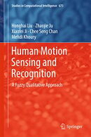 Human Motion Sensing and Recognition