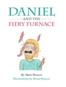 Daniel and the Fiery Furnace