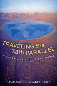 Travelingthe38thParallelAWaterLinearoundtheWorld