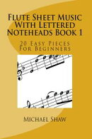 Flute Sheet Music With Lettered Noteheads Book 1