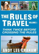 The Rules of Travel: Think Twice Before Crossing the Rules