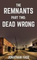 The Remnants: Dead Wrong