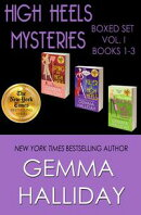 High Heels Mysteries Boxed Set Vol. I (Books 1-3)