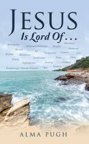 Jesus Is Lord of . . .