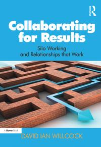 CollaboratingforResultsSiloWorkingandRelationshipsthatWork