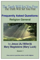 Frequently Asked Questions: Religion General Session 1