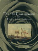The Old East Indiamen