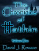 The Chronicles of Hathin Volume One