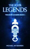 The Four Legends (Treasure Chasers Book 1)