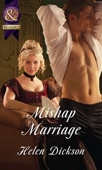 MishapMarriage(Mills&BoonHistorical)