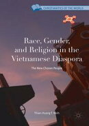 Race, Gender, and Religion in the Vietnamese Diaspora