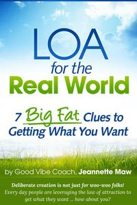 LOAfortheRealWorld:7BigFatCluestoGettingWhatYouWant