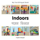 My First Bilingual Book?Indoors (English?Bengali)