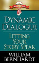 Dynamic Dialogue: Letting Your Story Speak