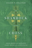 The Shamrock and the Cross