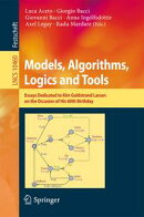 Models, Algorithms, Logics and Tools