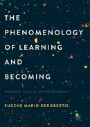 The Phenomenology of Learning and Becoming