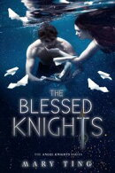 The Blessed Knights (Book 3)